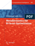 [Studies in Computational Intelligence 482] El-Ghazali Talbi (Auth.), El-Ghazali Talbi (Eds.) - Metaheuristics for Bi-level Optimization (2013, Springer-Verlag Berlin Heidelberg)