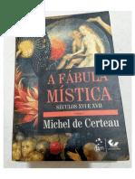 Certeau, Michel. a Fábula Mística (Parte 1).