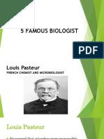 5 Famous Biologist