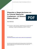 Ana Ramos. (1998). Disputas y Negociaciones en la Colonia Mapuche Cushamen. La Dimension Metacultural