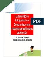 La Conciliacion Extrajudicial y El Compromisos Como Mecanismos Particulares de Atencion Dna