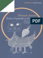 Arendt, Hannah. - Entre El Pasado y El Futuro [1996]