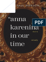 Gary Saul Morson - Anna Karenina in Our Time-Yale University Press (2007)