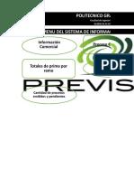 Grupo 3A - Sistema de Información Previsora de Seguros