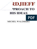 Gurdjieff an Approach to His Ideas Michel Waldberg