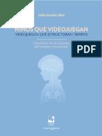 González Mina, Niños Que Videojuegan Videojuegos Que Estructuran Tiempos, Libro, 2018, Com