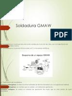 Soldadura GMAW y Gtaw