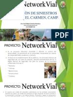 1.- Networkvial ¡Más cultura vial para Todos! Campaña para  EL Carmen, Campeche 2019