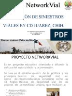 3.- Networkvial ¡Más cultura vial para Todos! Campaña para Ciudad Juárez, Chihuahua 2019