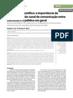 A Importância Da Esrtruturação Do Canal de Comunicação Entre Cientistas e o Público Em Geral.