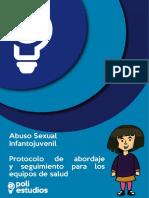 Abuso Sexual Infanto Juvenil (ASIJ) Protocolo de Abordaje y Seguimiento Para Los Equipos de Salud