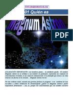 10.Quienes Magnum Astron