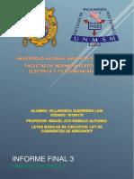 INFORME FINAL 3. Leyes Básicas de Circuitos CIRCUITOS ELECTRICOS 1