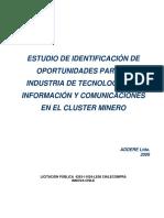 Identificacion de Oportunidades Para La Industria de Tecnologias de Informacion y Comunicaciones en El Cluster Minero
