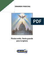 Pentecostés, Fiesta Grande Para La Iglesia (Fernando Pascual)
