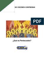Qué Es Pentecostés (Eduardo Cáceres Contreras)