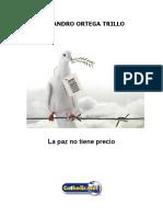 La paz no tiene precio (Alejandro Ortega Trillo).docx