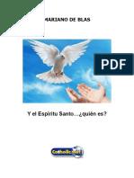 Y El Espíritu Santo, Quién Es (Mariano de Blas)