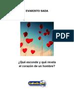 Qué Esconde y Qué Revela El Corazón de Un Hombre (Evaristo Sada)