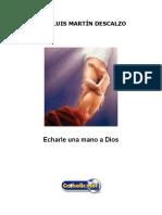 Echarle Una Mano a Dios (José Luis Martín Descalzo)