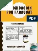 Intoxicación Por Paraquat  y otras intoxicaciones