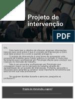 O que é o Projeto de intervenção