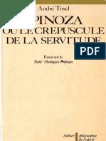 André Tosel - Spinoza Ou Le Crépuscule de La Servitude _ Essai Sur Le Traité Théologico-Politique-Aubier (1992)