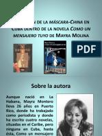 Población de la máscara-China en Cuba dentro de la novela Como un mensajero tuyo de Mayra Montero - Daniel Sibaja.pptx