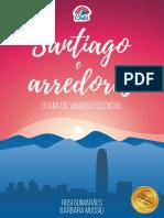 Santiago e Arredores - O Guia de Viagem Essencial