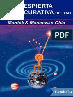Despierta La Luz Curativa Del Tao - Mantak Chia