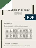 Variación en El Dólar