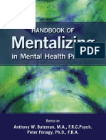 Anthony W. Bateman_ Peter Fonagy - Handbook of Mentalizing in Mental Health Practice-American Psychiatric Publishing (2011)