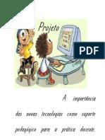 Tecnologias Como Suporte Pedagogico
