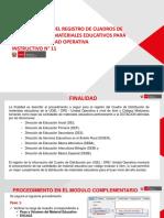 PROCEDIMIENTO DEL REGISTRO DE CUADROS DE DISTRIBUCION DE MATERIALES EDUCATIVOS PARA UGEL / DRE / UNIDAD OPERATIVA INSTRUCTIVO N° 11