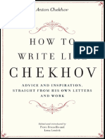Anton Chekhov-How to Write Like Chekhov_ Advice and Inspiration, Straight From His Own Letters and Work-Da Capo Press (2008)