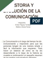 Historiayevolucindelacomunicacion 120710214708 Phpapp02 (1)