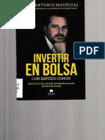 Invertir en Bolsa Con Sentido Comun (Jose Antonio Madrigal)