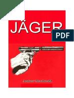 Pierce William Luther - Jäger