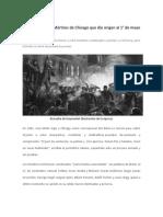 La Historia de Los Mártires de Chicago Que Dio Origen Al 1