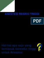 3.Anestesi Resiko Tinggi