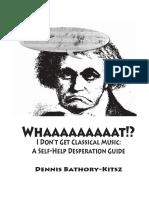 Whaaaaaaaaat I Dont Get Classical Music