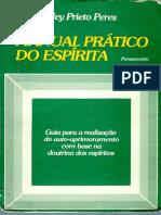Ney Prieto Peres - Manual Prático Espírita - Arquivo Completo