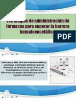 Estrategias de Administración de Fármacos Para Superar La Barrera Hematoencefálica