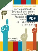 La participación de la sociedad civil de Bolivia, Ecuador, Haití, Honduras y Perú en los programas del fondo mundial de lucha contra el SIDA, la Tuberculosis y Malaria