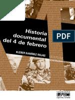 Historia Documental Del 4 de Febrero
