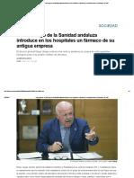 Diego Vargas_ Un Alto Cargo de La Sanidad Andaluza Introduce en Los Hospitales Un Fármaco de Su Antigua Empresa _ Sociedad _ EL PAÍS