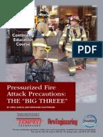 """Pressurized Fire Attack Precautions- The """"BIG THREEE"""""""