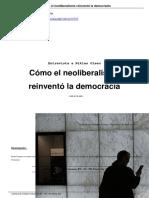 Cómo el Neoliberalismo reinventó la Democracia