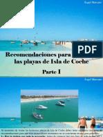 Ángel Marcano - Recomendaciones Para Disfrutar Las Playas de Isla deCoche, Parte I