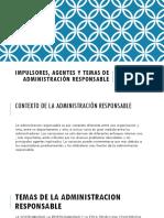 Impulsores, Agentes y Temas de Administración Responsable